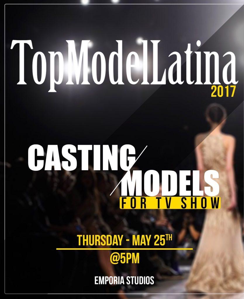 Top Model Latina casting call 2017