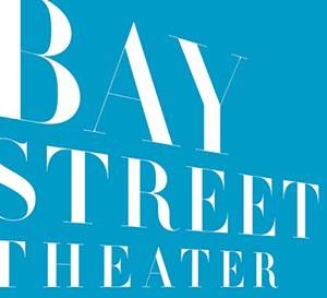 Bay Street Theater