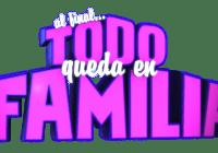 Al Fina Todo Queda En Familia casting call