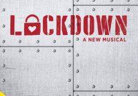 Lockdown the musical