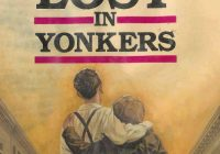 LOST IN YONKERS, By Neil Simon
