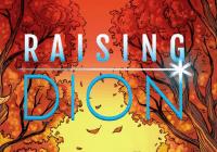 Raising Dion Casting